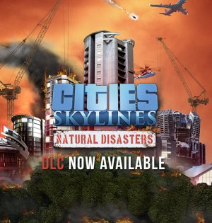 GamePlay - Cities: Skylines - Natural Disasters (DLC)